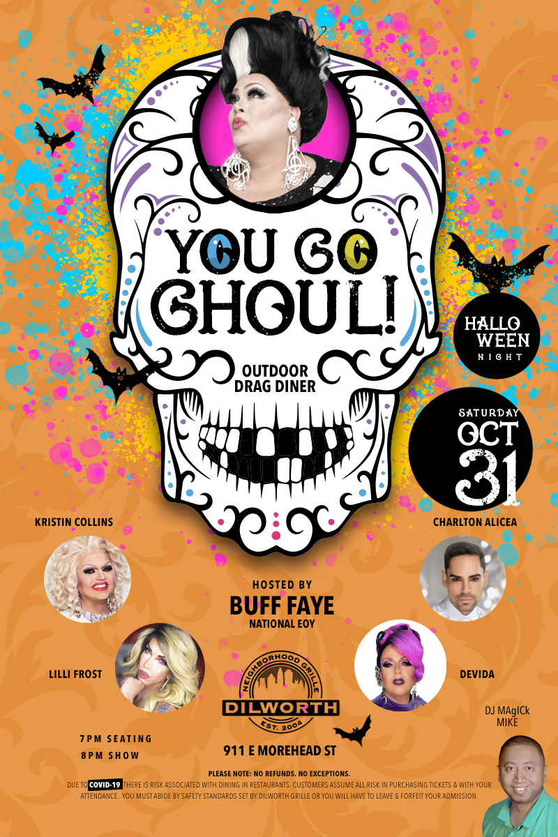 Buff Faye's YOU GO GHOUL Halloween Outdoor Drag Diner VOTED CHARLOTTE'S BEST DRAG BRUNCH on Oct 31, 19:00@Dilworth Neighborhood Grille - Buy tickets and Get information on Buff Faye