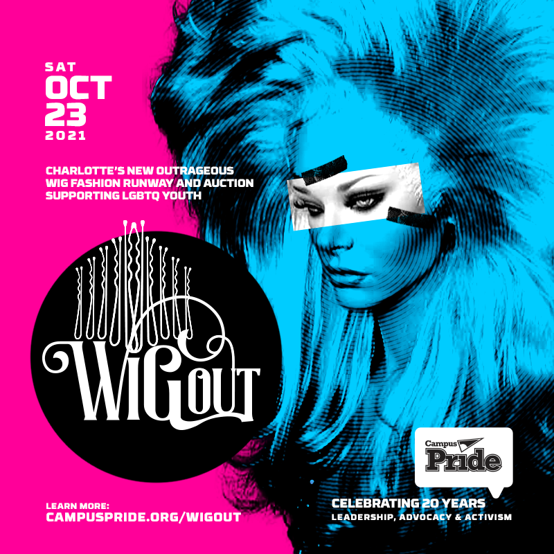 Get Information and buy tickets to WigOUT - A Hair-Raising Night of Charity Celebrating 20th Anniversary of Campus Pride on Buff Faye