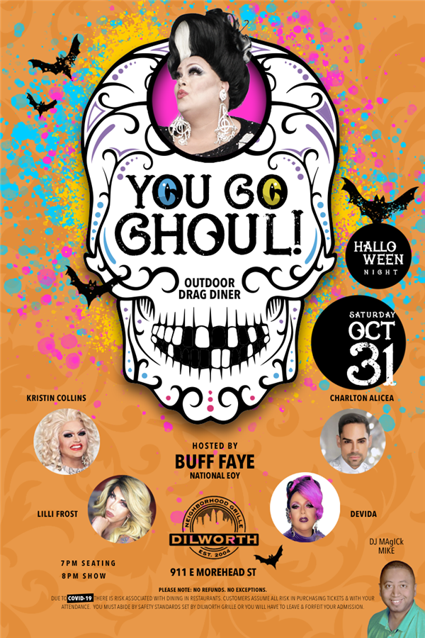 Buff Faye's YOU GO GHOUL Halloween Outdoor Drag Diner