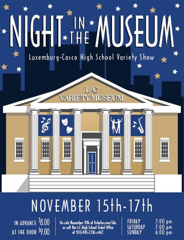 Get Information and buy tickets to Night In The Museum - Variety Show 2019 Sunday Evening on Luxemburg-Casco High School