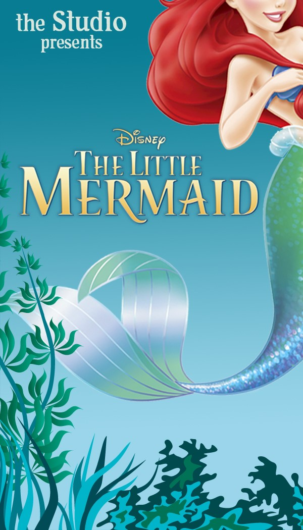 Get Information and buy tickets to The Little Mermaid 2 PM Sunday Matinee  on The Studio, LLC