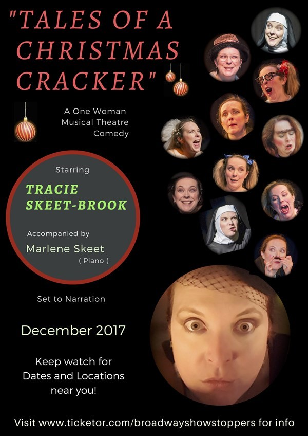 Get Information and buy tickets to Tales of a Christmas Cracker A One Woman Musical Theatre Comedy on Broadway Showstoppers