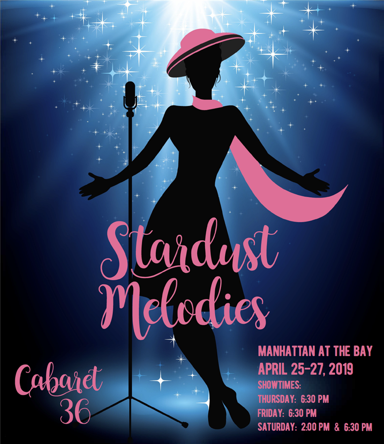 "Get Information and buy tickets to Manhattan At The Bay ""Stardust Melodies"" Cabaret 36 on Bay View Box Office"