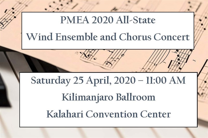 Get Information and buy tickets to 2020 PMEA All-State Wind Ensemble & Chorus Concert Non-refundable on PMEA