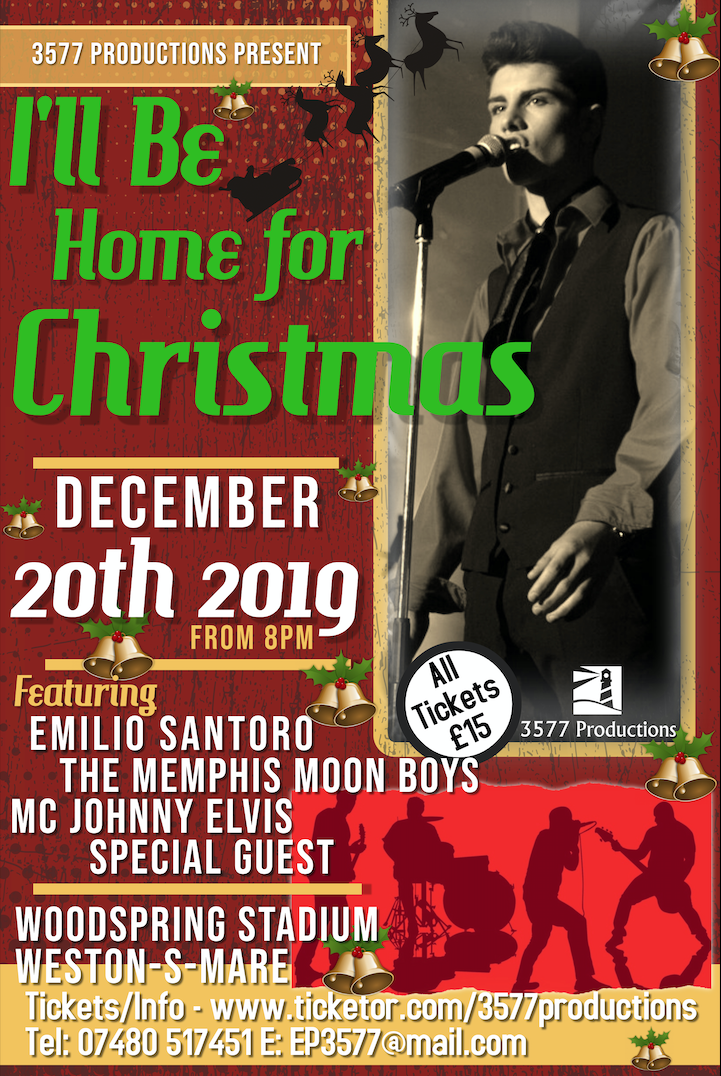 Emilio & The Memphis Moon Boys I'll be home for Christmas on Dec 20, 20:00@Weston Super Mare FC - Pick a seat, Buy tickets and Get information on www.3577productions.com