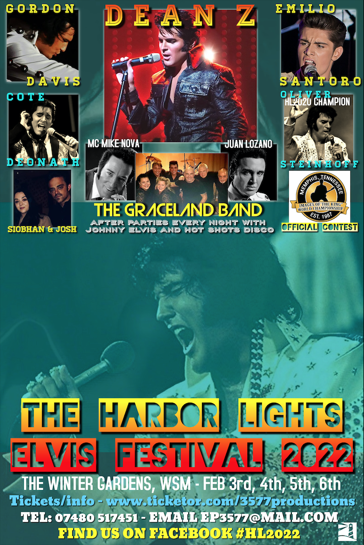 The Harbor Lights Elvis Festival 2022 Rescheduled from 2021 on Feb 04, 12:00@Winter Gardens, Weston-Super-Mare 2021 - Pick a seat, Buy tickets and Get information on www.3577productions.com
