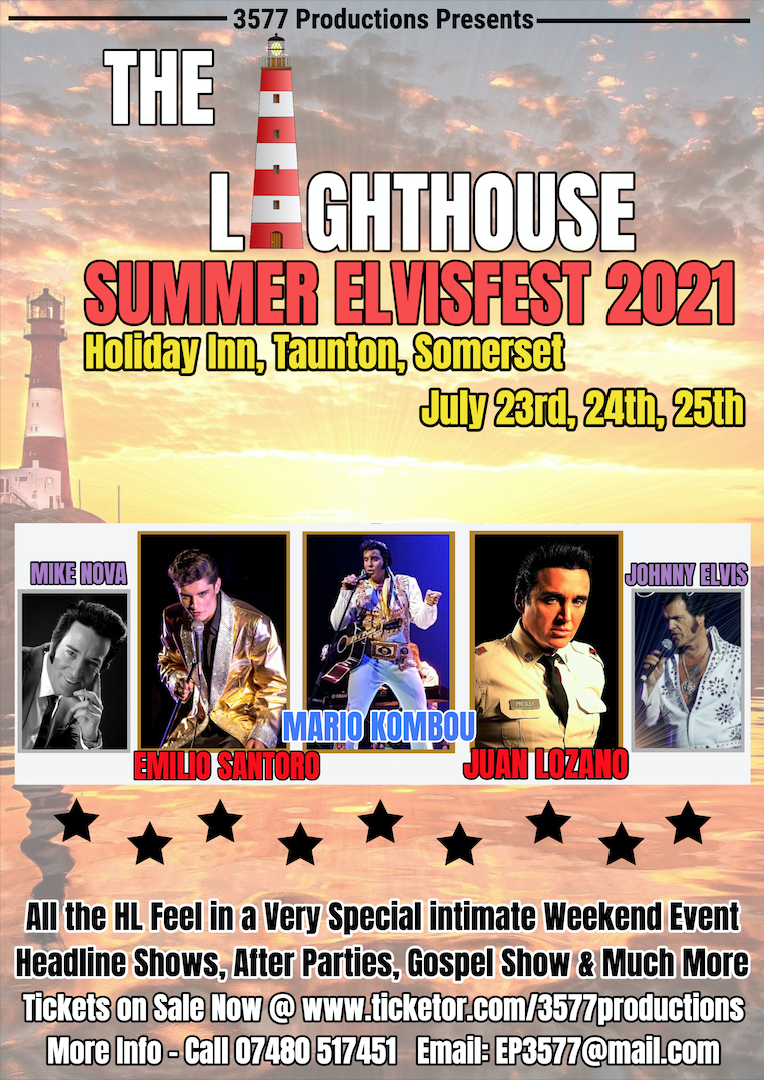 The Lighthouse Summer ElvisFest 2021  on jul. 23, 19:00@Holiday Inn Taunton - Pick a seat, Buy tickets and Get information on www.3577productions.com