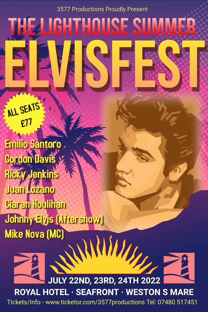 The Lighthouse Summer ElvisFest 2022  on Jul 22, 20:00@Royal Hotel - Pick a seat, Buy tickets and Get information on www.3577productions.com