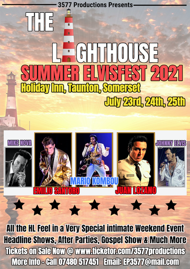 Get Information and buy tickets to The Lighthouse Summer ElvisFest 2021  on www.3577productions.com