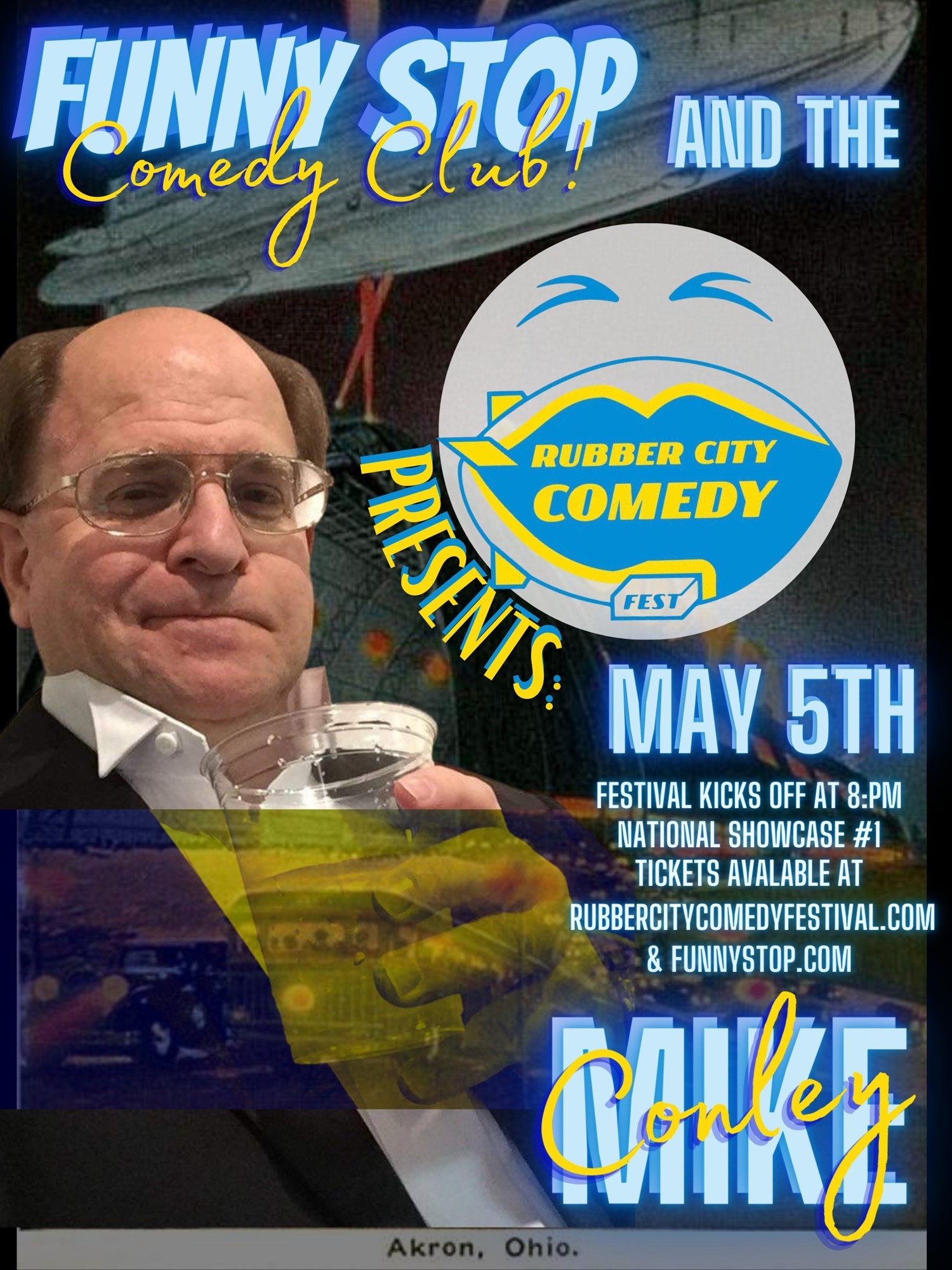 Mike Conley 8 Pm Rubber City Comedy Festival on May 05, 20:00@Funny Stop Comedy Club - Buy tickets and Get information on Funny Stop funnystop.online