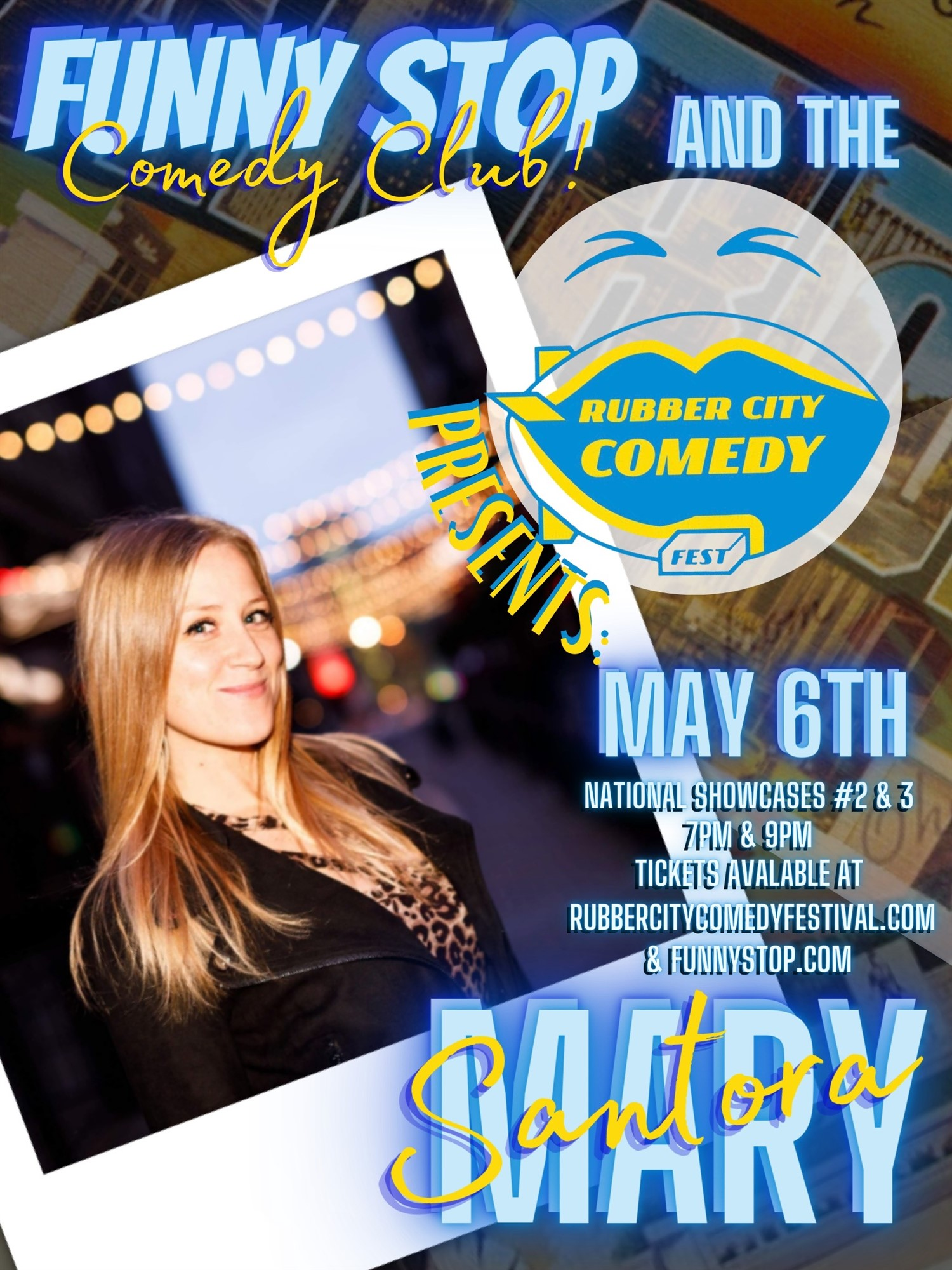 Mary Santora 7 Pm Show Rubber City Comedy Festival on May 06, 19:00@Funny Stop Comedy Club - Buy tickets and Get information on Funny Stop funnystop.online