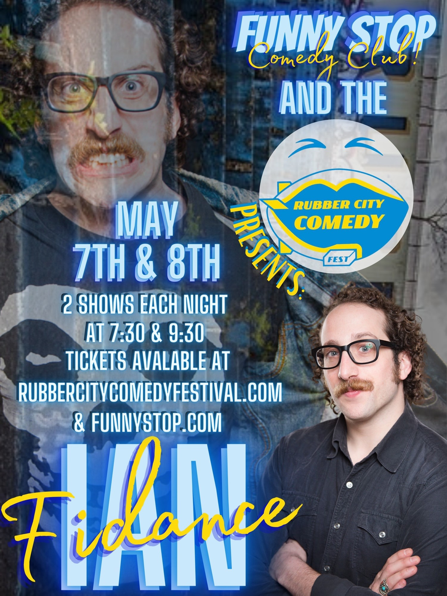 Ian Fidance 7:30 Show Rubber City Comedy Festival on May 07, 19:30@Funny Stop Comedy Club - Buy tickets and Get information on Funny Stop funnystop.online