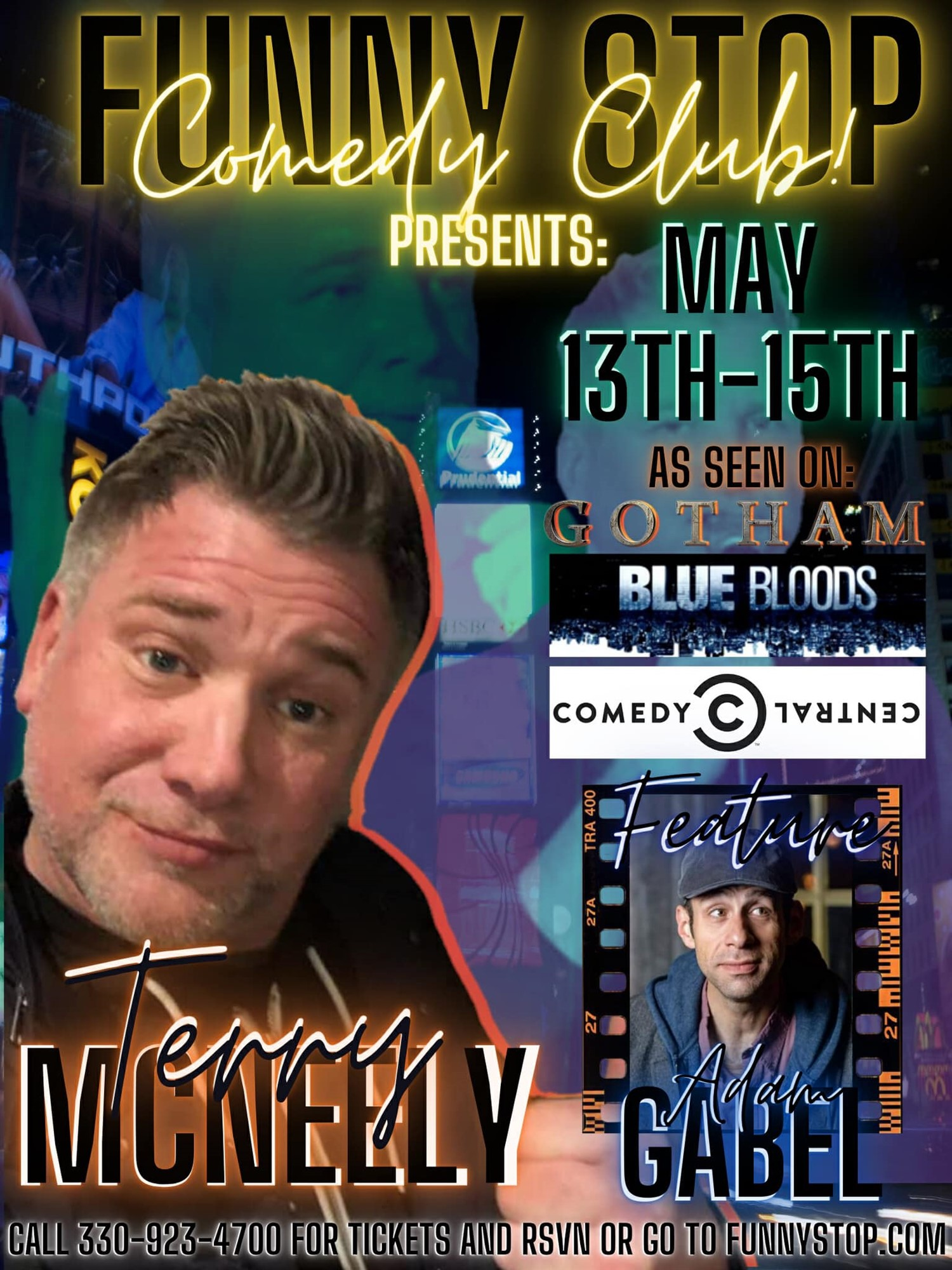 Terry McNeely Friday 9:20 Show Funny Stop Comedy Club on may. 14, 21:20@Funny Stop Comedy Club - Buy tickets and Get information on Funny Stop funnystop.online