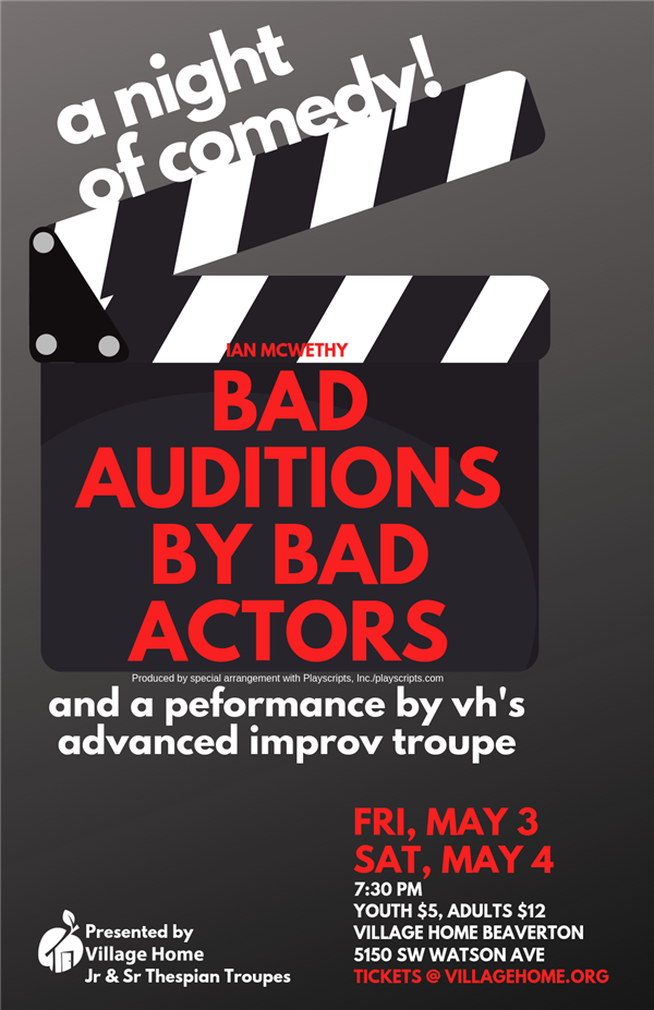 Get Information and buy tickets to Bad Auditions by Bad Actors A night of comedy, including VH Adv Improv Troupe on Village Home