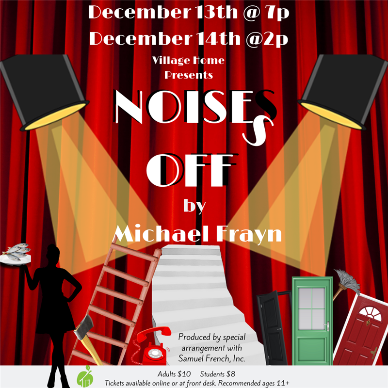 Get Information and buy tickets to Noises Off Village Home SALEM Campus on Village Home