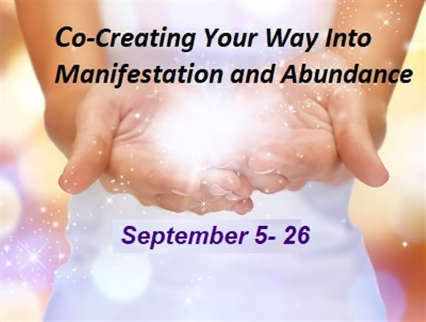 Get Information and buy tickets to Co-Creating Your Way Into Abundance and Manifestation Partnering with Source Energy on Ticketor