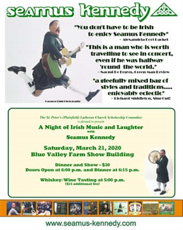 Seamus Kennedy Show  on Mar 21, 18:00@Blue Valley Farm Show Building - Buy tickets and Get information on www.stpetersplainfield.org
