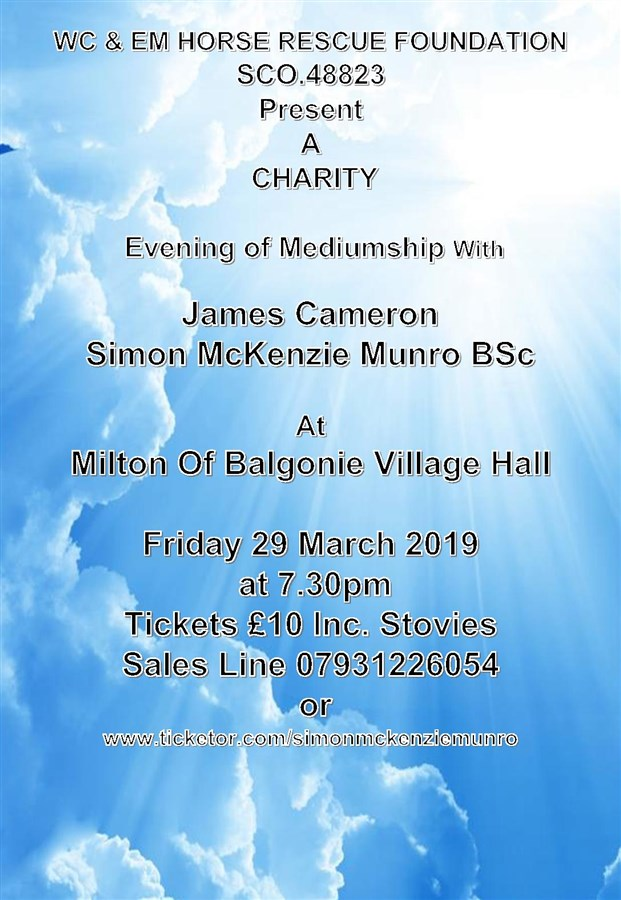 Get Information and buy tickets to CHARITY EVENING OF MEDIUMSHIP IN MILTON OF BALGONIE  on simonmckenziemunro