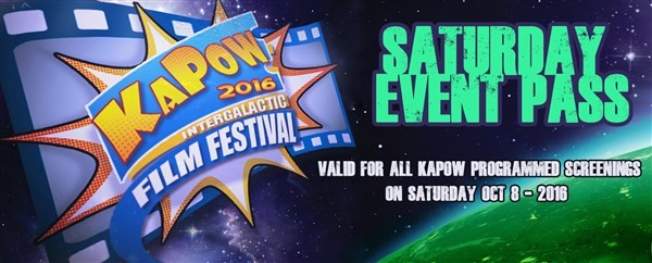 Get Information and buy tickets to KAPOW Saturday Event Pass For all KAPOW screenings on Saturday Oct 8th 2016 on KAPOWIFF.COM