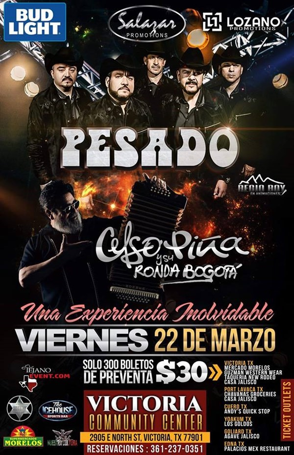 Get Information and buy tickets to PESADO Y CELSO PINA  on www.tejanoevent.com