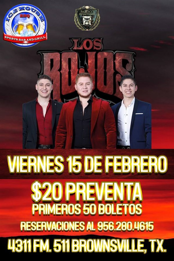 Get Information and buy tickets to LOS ROJOS  on www.tejanoevent.com