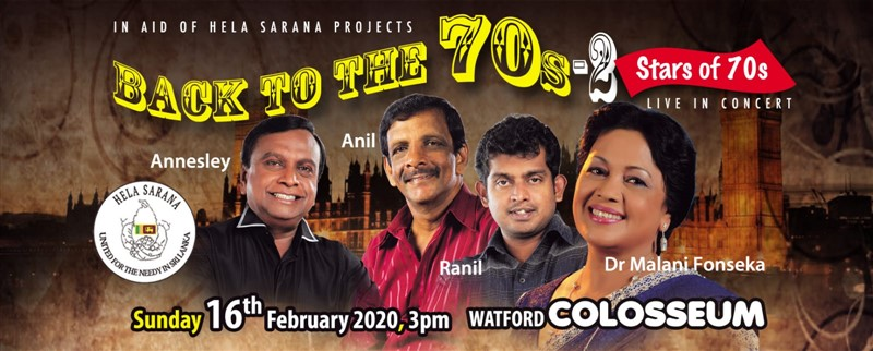 Get Information and buy tickets to BACK TO THE 70s - 2 with Stars of 70s Hela Sarana 24th Anniversary Presentation on Roxsel Entertainment Ltd